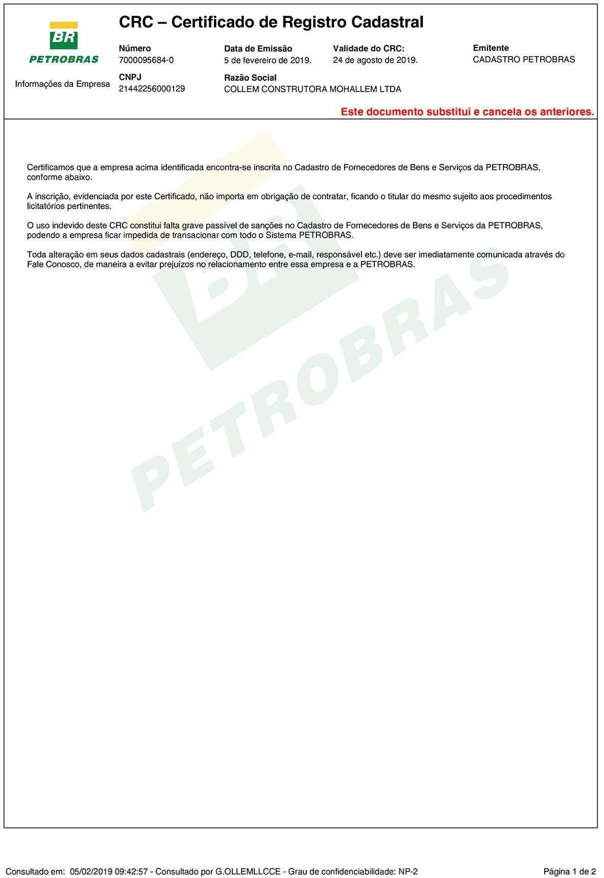 Collem renova Certificação (CRC) e Fornecedores de Bens e Serviços da Petrobrás. CRC Petrobras